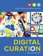Digital Curation, Second Edition