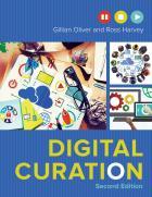 Digital Curation, Second Edition