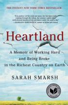 """Heartland: A Memoir of Working Hard and Being Broke in the Richest Country on Earth,"" by Sarah Smarsh"