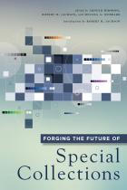 Forging the Future of Special Collections