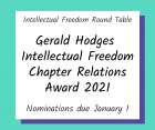 Intellectual Freedom Round Table Gerald Hodges Intellectual Freedom Chapter Relations Award 2021