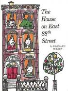 The House on East 88th Street by Bernard Waber