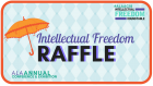 Intellectual Freedom Round Table Raffle