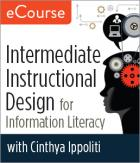 Intermediate Instructional Design for Information Literacy eCourse