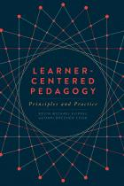 book cover for Learner-Centered Pedagogy: Principles and Practice