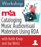 Cataloging Music Audiovisual Materials Using RDA