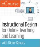 Instructional Design for Online Teaching and Learning eCourse