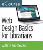 Web Design Basics for Librarians