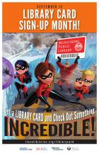 The Incredibles Library Card Sign-up Month poster 11x17