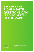 Because the right health questions can lead to better health care image