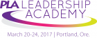 PLA Leadership Academy - March 20-24, Portland, Ore.