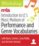 Introduction to LC's Music Medium of Performance and Genre Vocabularies Workshop
