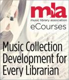 Music Collection Development for Every Librarian eCourse