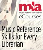 Music Reference Skills for Every Librarian eCourse