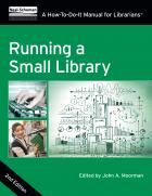 Running a Small Library: A How-To-Do-It Manual for Librarians