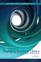 """The Changing Academic Library, Second Edition: Operations, Cultures, and Environments"" by John M. Budd."