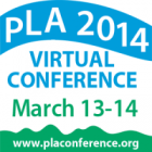PLA 2014 Virtual Conference, March 13-14