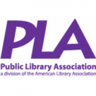The Public Library Association, a division of the American Library Association