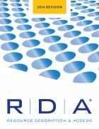 RDA: Resource Description and Access Print--2014 Revision