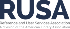 Reference and User Services Association, a division of the American Library Association
