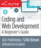 Advanced eCourse—Coding and Web Development: A Beginner's Guide