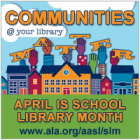 School Library Month 2013 graphic