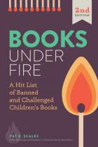 """book cover for """"Books under Fire: A Hit List of Banned and Challenged Children's Books, Second Edition"""""""