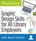 Graphic Design Skills for All Library Employees Workshop