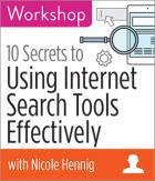 Become a Power Searcher: 10 Secrets to Using Internet Search Tools Effectively Workshop