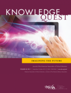 September/October 2013 Knowledge Quest - Imagining the Future.