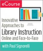 Innovative Approaches to Library Instruction: Online to Face-to-Face eCourse