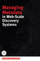 Managing Metadata in Web-scale Discovery Systems