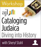 Cataloging Judaica: Diving into History Workshop