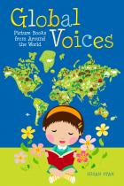 Global Voices: Picture Books from Around the World