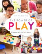 The Power of Play: Designing Early Learning Spaces