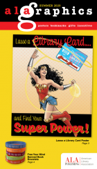 ALA Graphics Summer 2020 Catalog featuring Lasso a Library Card Poster and Free Your Mind Banned Book Bracelets