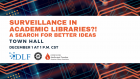 Surveillance in Academic Libraries?! A Search for Better Ideas
