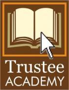 Trustee Academy