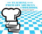 The Teaching With Primary Sources Cookbook cover with chefs hat on top of a pile of books on a light blue checkerboard background.