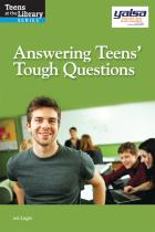 Book cover: Answering Teens' Tough Questions