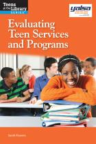 Book cover: Evaluating Teen Services and Programs