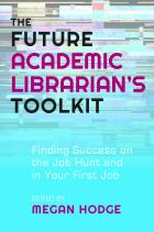 The Future Academic Librarian's Toolkit