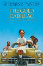 Cover of The Gold Cadillac by Mildred D. Taylor