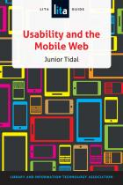 Usability and the Mobile Web: A LITA Guide