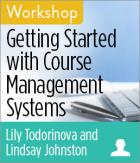 Getting Started with Course Management Systems Workshop