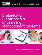 Embedding Librarianship in Learning Management Systems: A How-To-Do-It Manual for Librarians