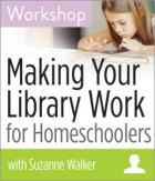 Making Your Library Work for Homeschoolers Workshop