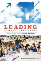 book cover for Leading for School Librarians: There Is No Other Option