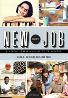 """New on the Job: A School Librarian's Guide to Success"