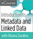 Introduction to Metadata and Linked Data